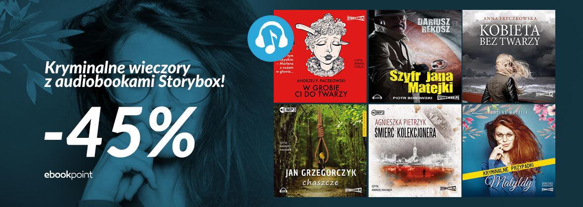 Promocja na ebooki Kryminalne wieczory z audiobookami Storybox! [-45%]