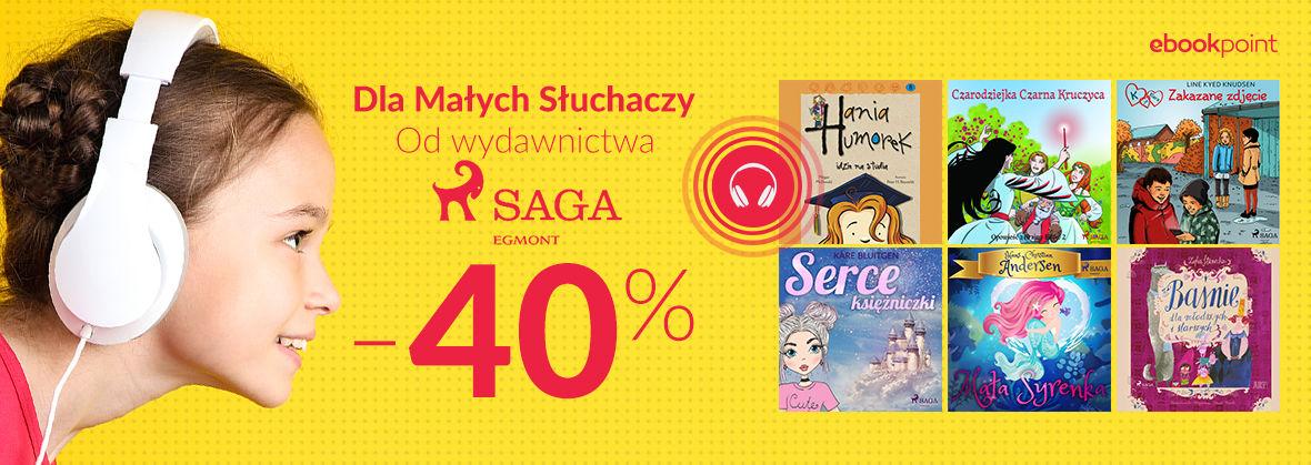 Promocja na ebooki Dla Małych Słuchaczy od wydawnictwa Saga Egmont! [-40%]