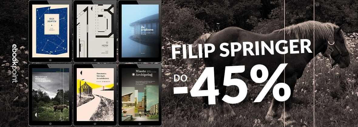 Promocja na ebooki FILIP SPRINGER / do -45%