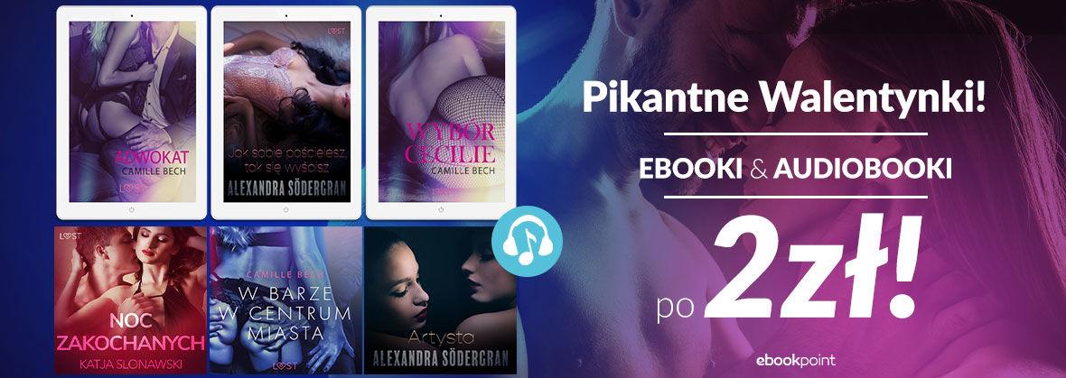 Promocja na ebooki Pikantne Walentynki! [Ebooki i audiobooki po 2zł!]