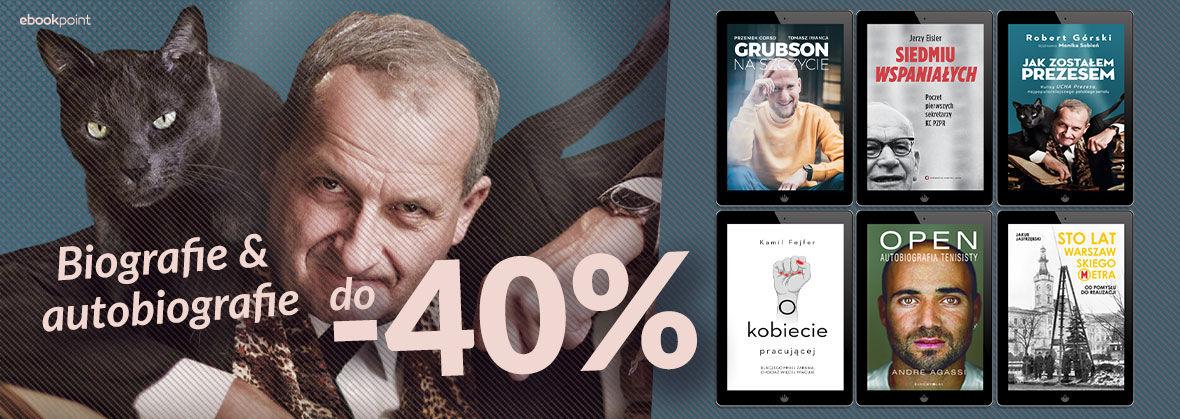 Promocja na ebooki Biografie i wspomnienia [do -40%]