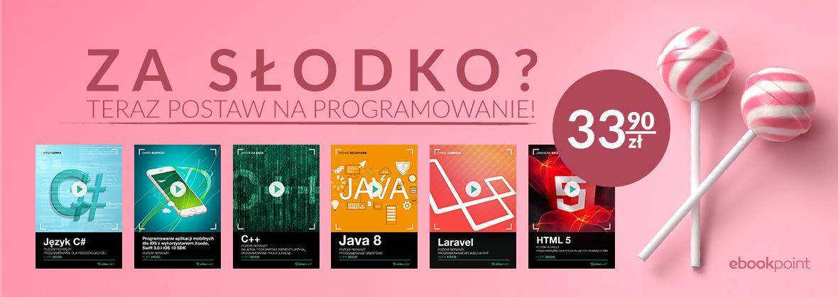 Promocja na ebooki VIDEOKURSY | Za słodko? Teraz postaw na programowanie!