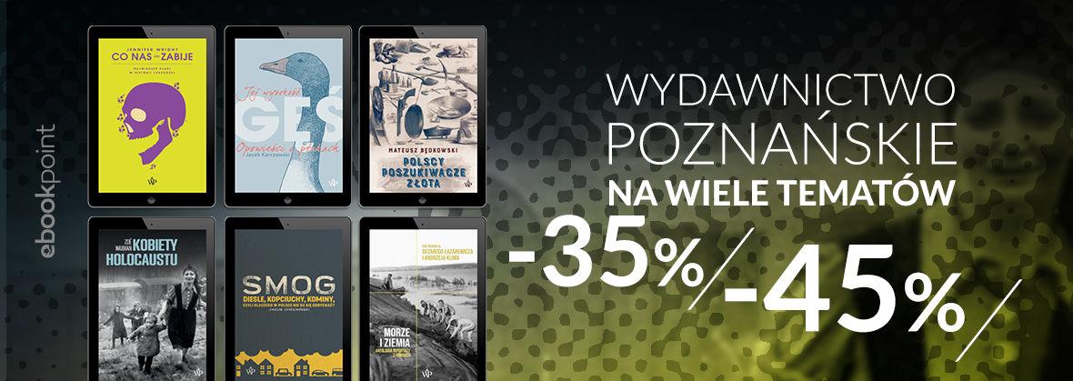 Promocja na ebooki Wydawnictwo Poznańskie... na wiele tematów!