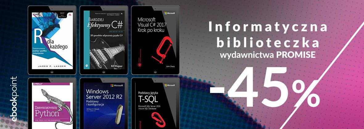 Promocja na ebooki Informatyczna biblioteczka wydawnictwa Promise / -45%