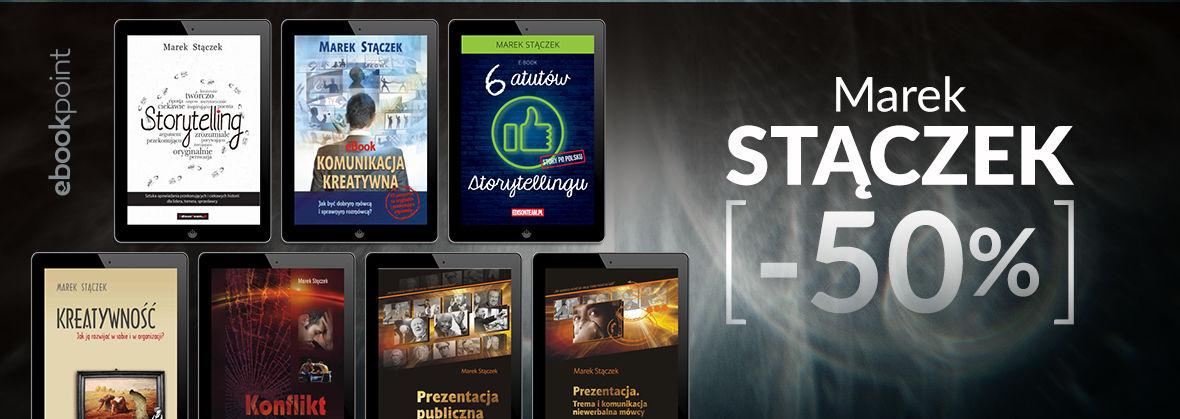 Promocja na ebooki Twórczość Marka Stączka za połowę ceny!