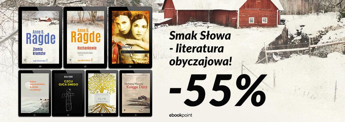 Promocja Promocja na ebooki Smak Słowa - literatura obyczajowa! / -55%