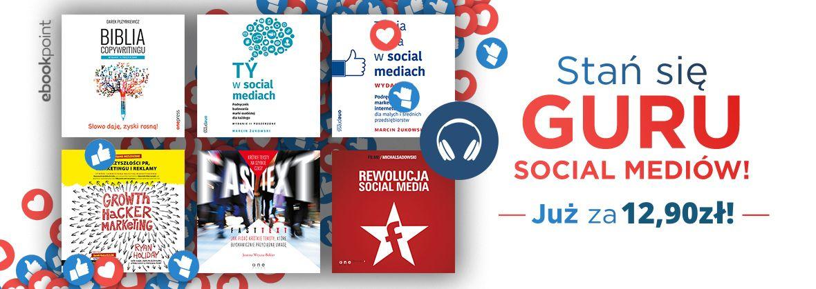 Promocja na ebooki Stań się guru social mediów! [Audiobooki 12,90 zł]