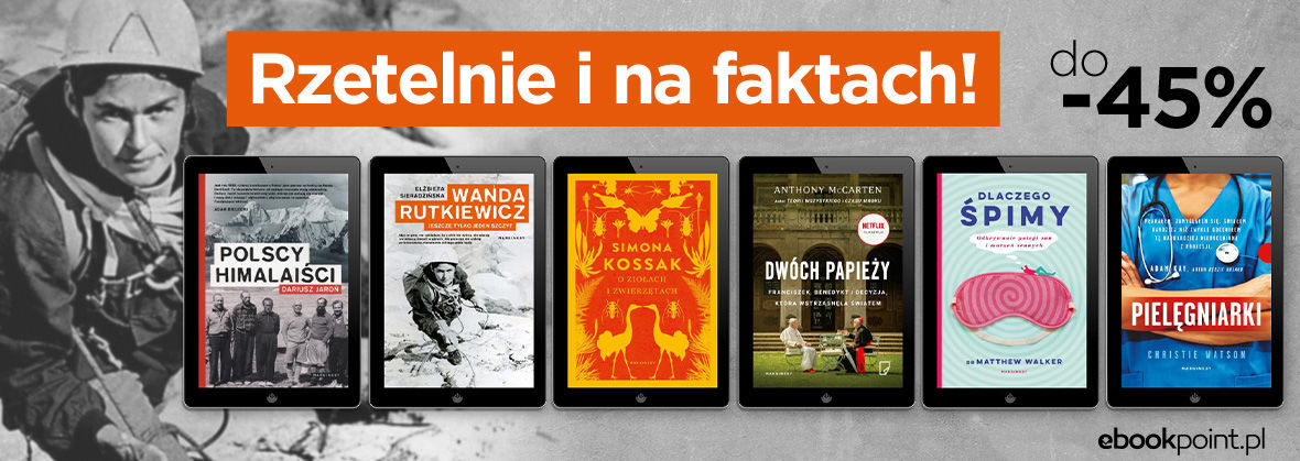 Promocja na ebooki Rzetelnie i na faktach / Wydawnictwo Marginesy do -45%