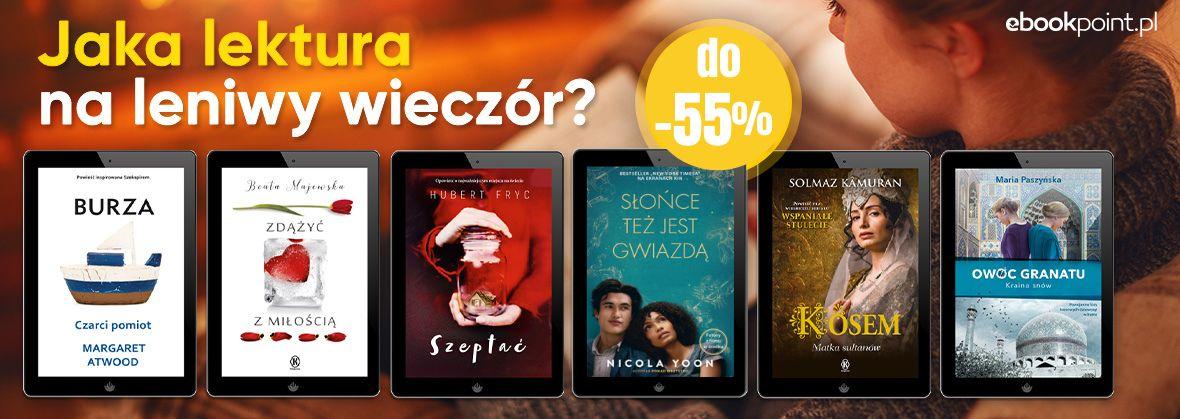 Promocja na ebooki Jaka lektura na leniwy wieczór? / do -55%