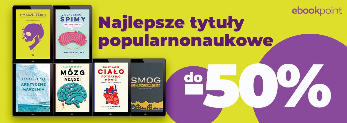 Promocja na ebooki Najlepsze tytuły popularnonaukowe / do -50%