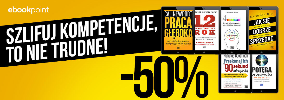 Promocja na ebooki Szlifuj kompetencje, to nie trudne! / -50%