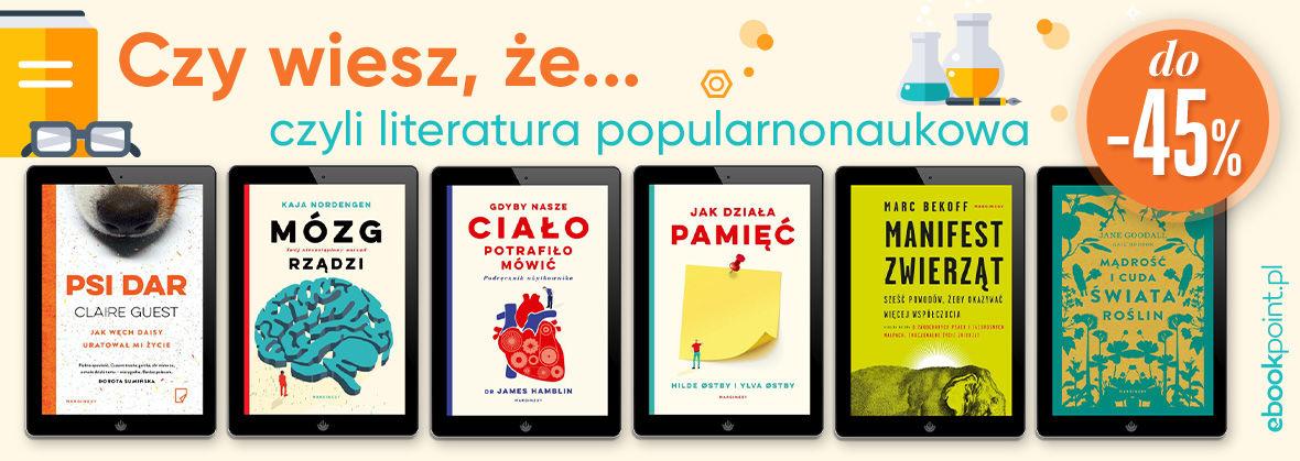 Promocja na ebooki Czy wiesz, że... / Literatura popularnonaukowa do -45%