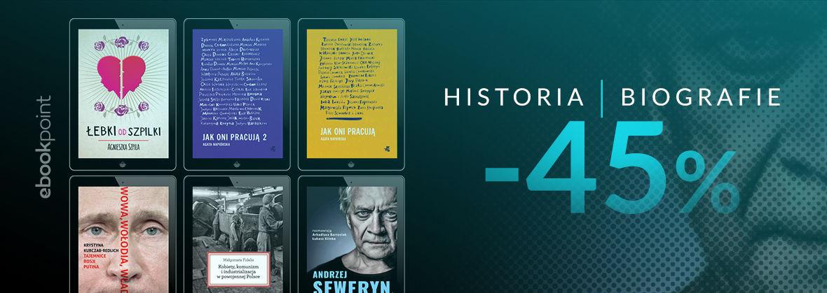 Promocja na ebooki Historia | Biografie | -45%