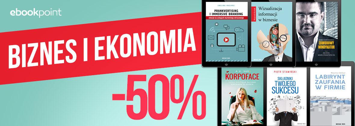 Promocja na ebooki Biznes i ekonomia [Wydawnictwo Novae Res -50%]