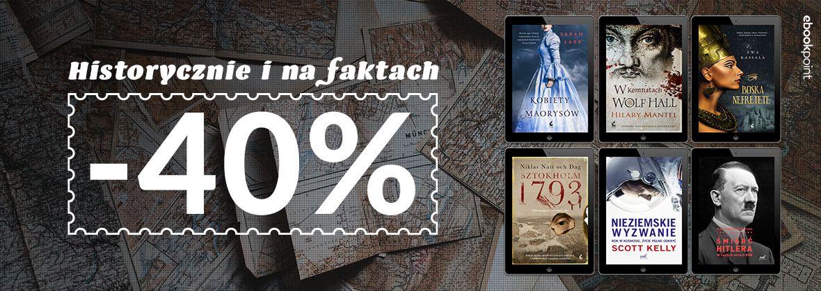 Promocja na ebooki Historycznie i na faktach [-40%]
