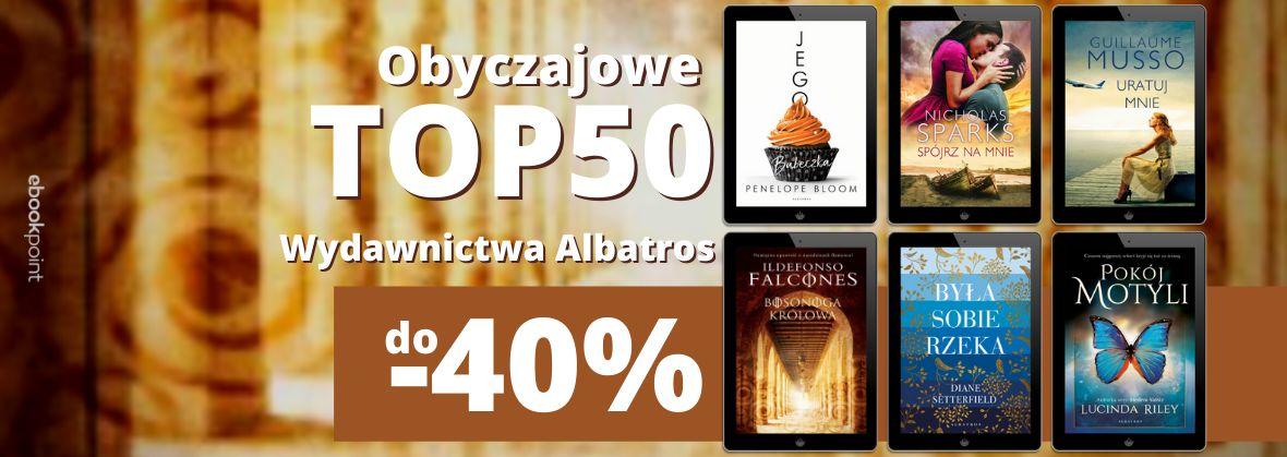 Promocja na ebooki TOP50 obyczajowych ebooków / Wydawnictwo Albatros / do -40%