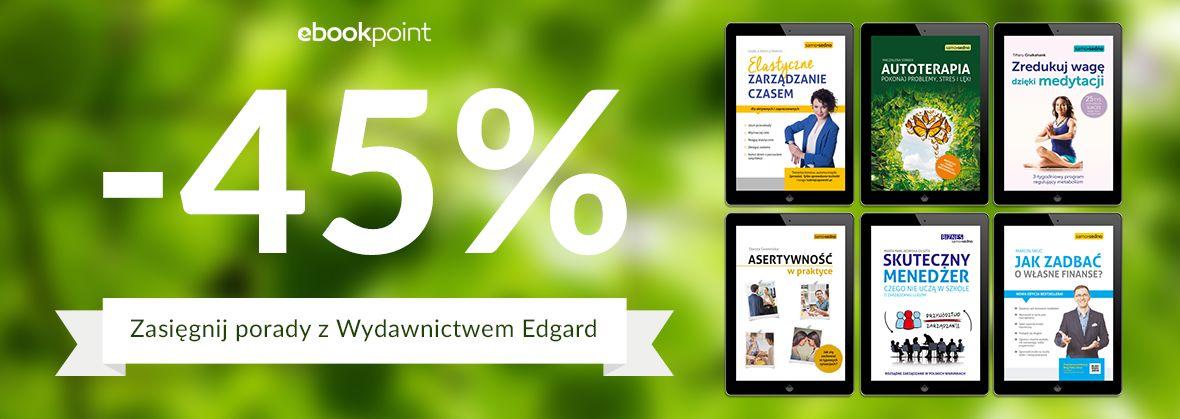 Promocja na ebooki Zasięgnij porady z Wydawnictwem Edgard / -45%