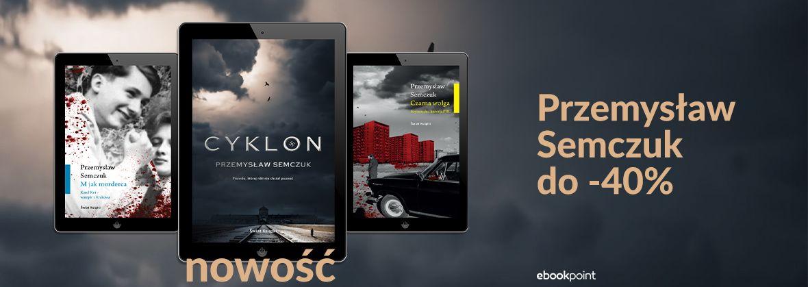 Promocja na ebooki Przemysław SEMCZUK [do -40%]