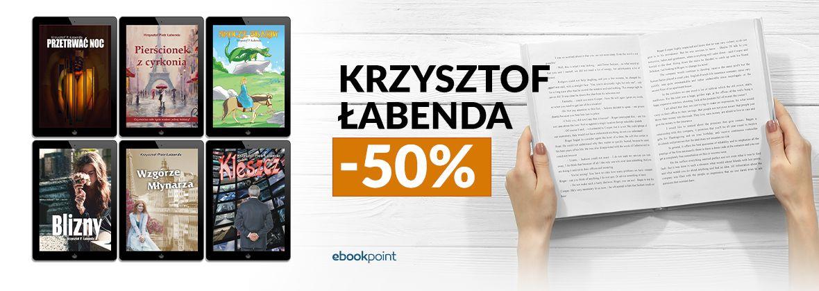 Promocja na ebooki Krzysztof ŁABENDA [-50%]