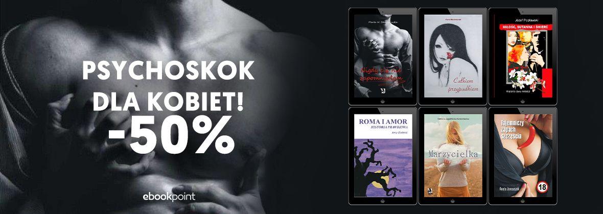 Promocja na ebooki PSYCHOSKOK [dla kobiet -50%]