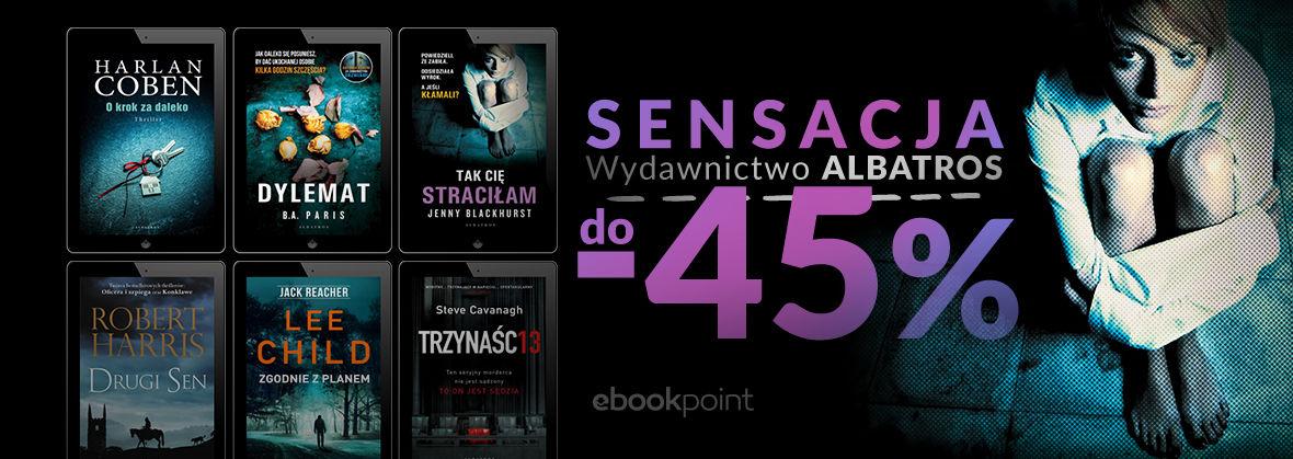 Promocja na ebooki SENSACJA / Wydawnictwo Albatros do -45%