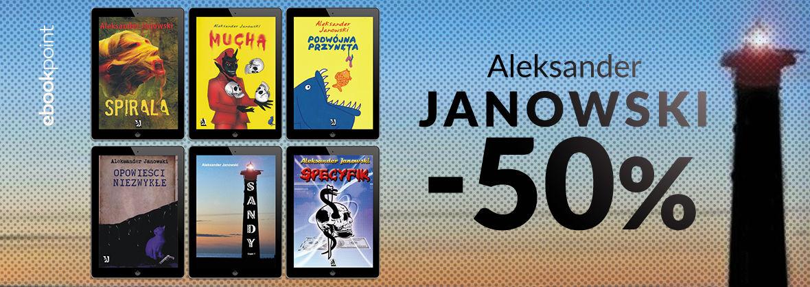 Promocja na ebooki Aleksander Janowski [-50%]