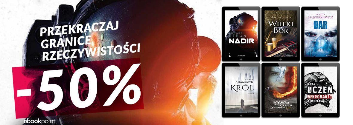 Promocja na ebooki Przekraczaj granice rzeczywistości / -50%