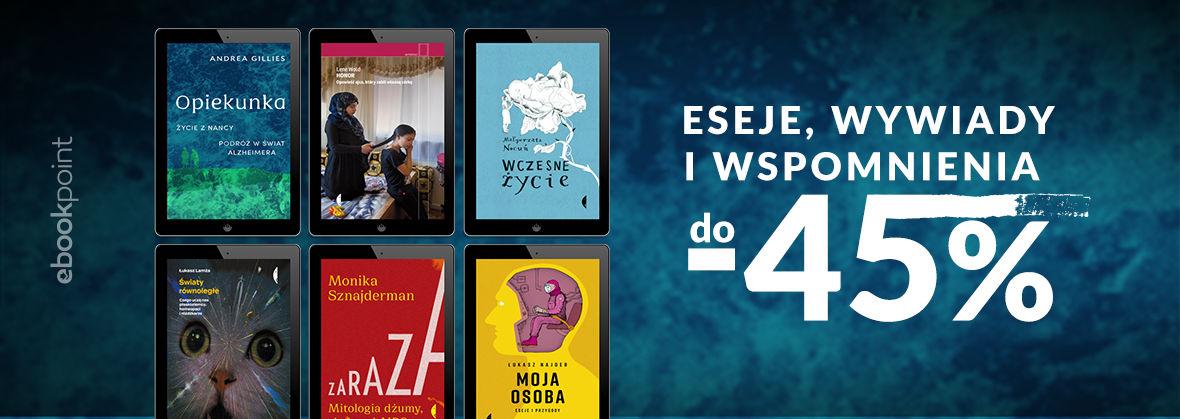 Promocja na ebooki Eseje, wywiady, wspomnienia / do -45%