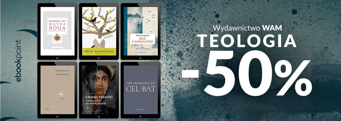 Promocja na ebooki Wydawnictwo WAM / Teologia / -50%