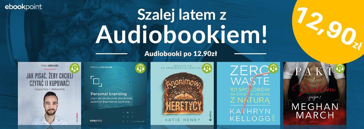 Promocja na ebooki Szalej latem z audiobookiem! [12,90zł]