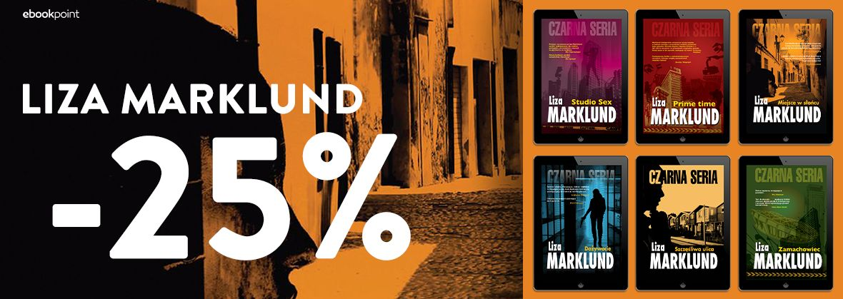 Promocja na ebooki LIZA MARKLUND / -25%