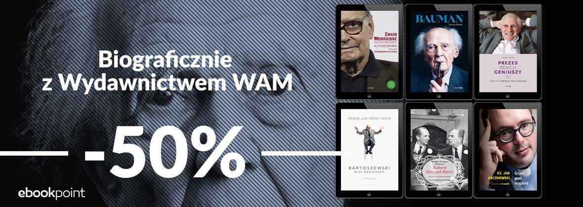Promocja na ebooki Biograficznie z Wydawnictwem WAM / -50%