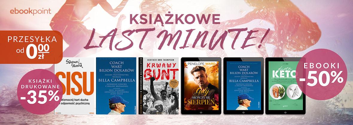 Promocja na ebooki ⏱️ Książkowe Last Minute! [Druki -35% | Ebooki -50%]