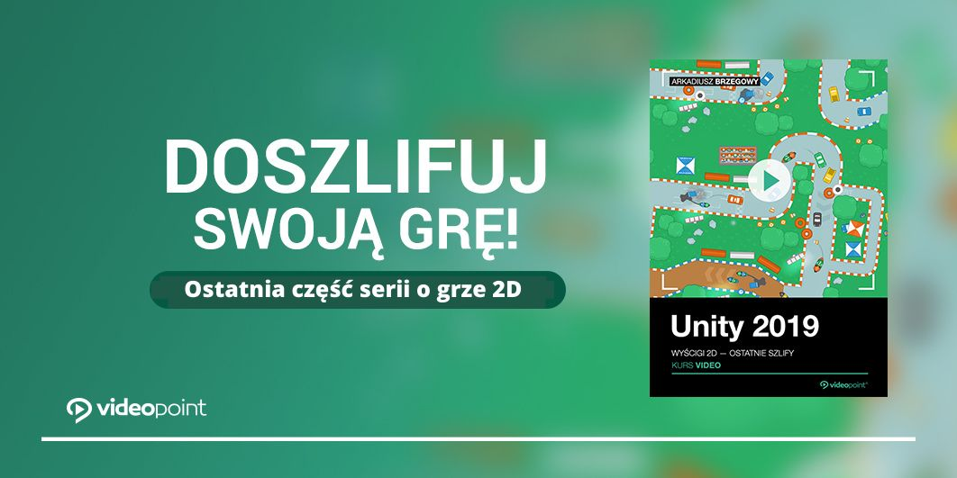 Promocja na ebooki Doszlifuj swoją grę w Unity!