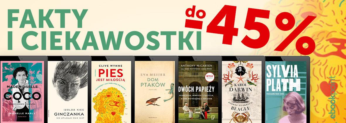 Promocja na ebooki Fakty i ciekawostki / Wydawnictwo MARGINESY do -45%