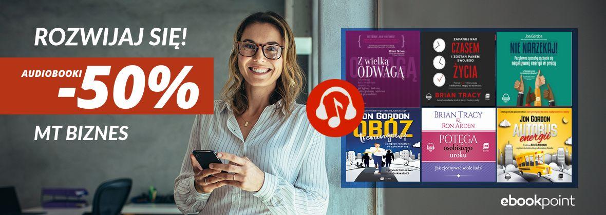 Promocja na ebooki Rozwijaj się! Audiobooki do -45% [motywacja, kompetencje, rozwój osobisty]