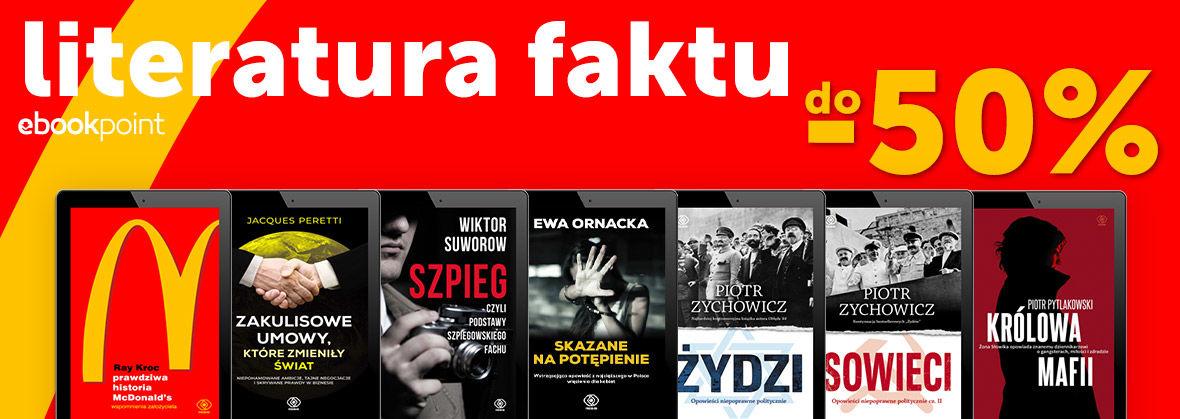 Promocja na ebooki LITERATURA FAKTU [do -50%]