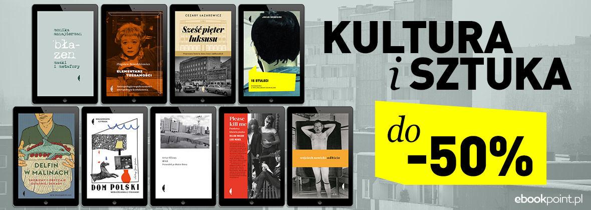 Promocja na ebooki KULTURA I SZTUKA / Wydawnictwo Czarne do -50%