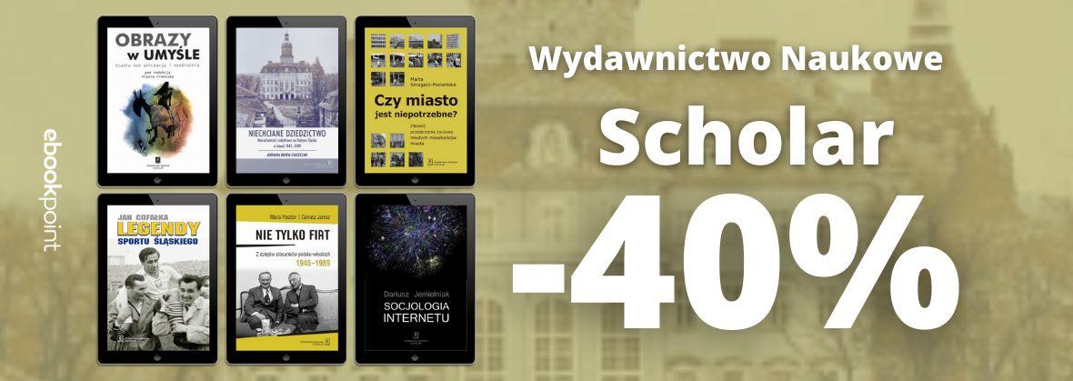 Promocja na ebooki Wydawnictwo Naukowe Scholar [-40%]