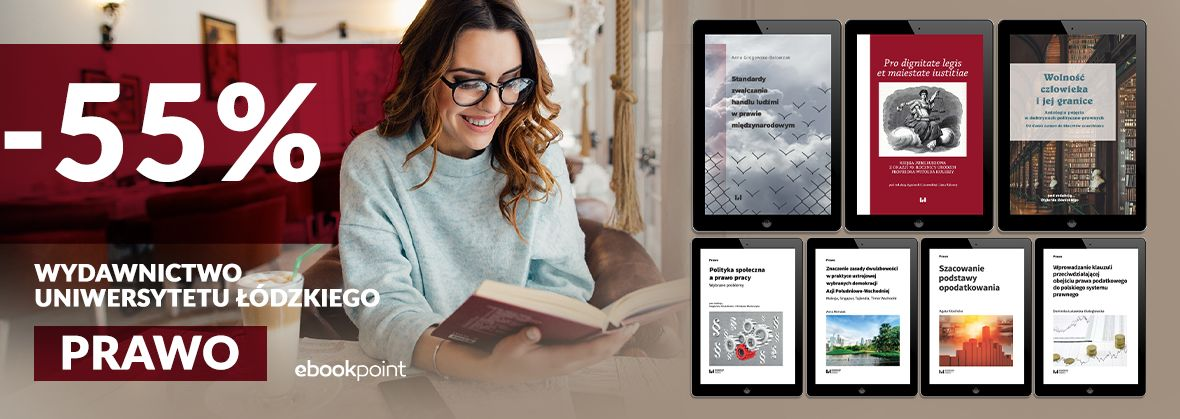 Promocja na ebooki PRAWO / Wydawnictwo Uniwersytetu Łódzkiego / -55%