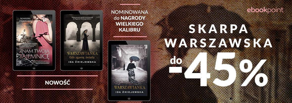 Promocja na ebooki SKARPA Warszawska [do -45%]