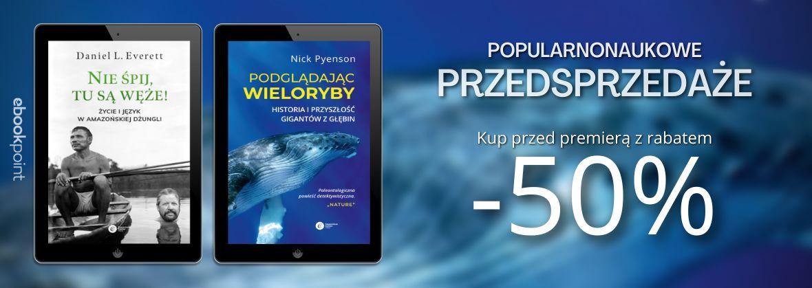 Promocja na ebooki Popularnonaukowe przedsprzedaże!