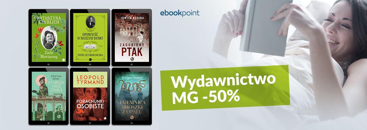 Promocja na ebooki Wydawnictwo MG za połowę!
