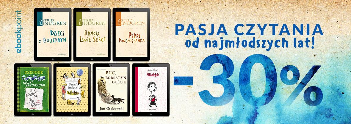 Promocja na ebooki Pasja czytania od najmłodszych lat! / -30%