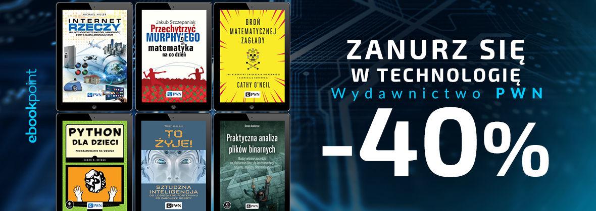 Promocja na ebooki Zanurz się w technologię. / Wydawnictwo PWN -40%