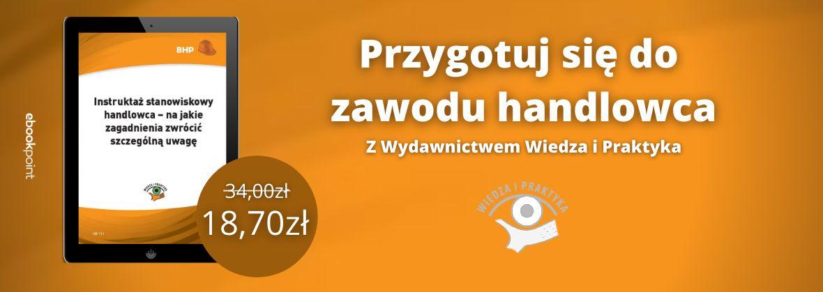 Promocja na ebooki Handel i sprzedaż / Wydawnictwo Wiedza i Praktyka / -45%