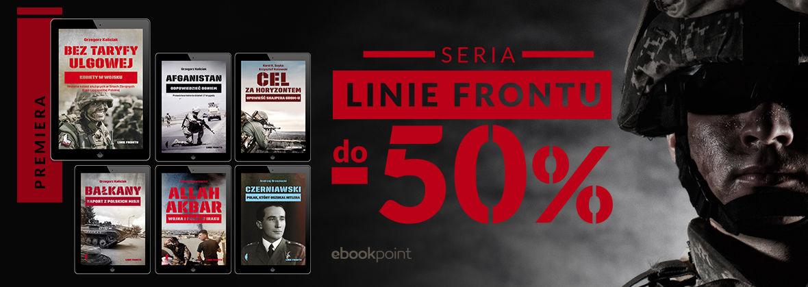 Promocja na ebooki Seria LINIE FRONTU / do -50%