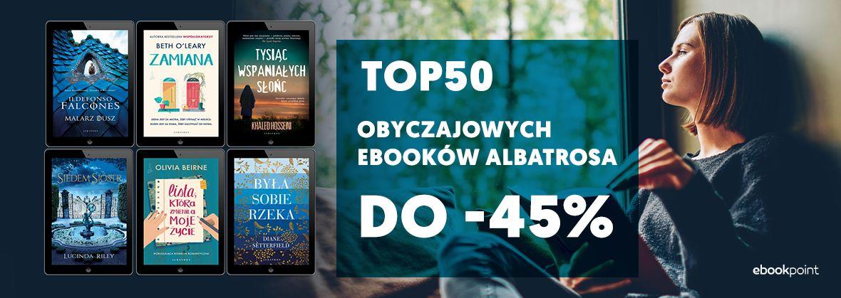 Promocja na ebooki TOP50 obyczajowych ebooków Albatrosa / do -45%