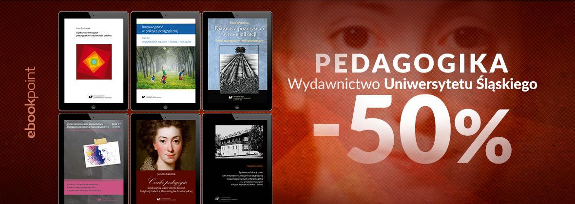 Promocja na ebooki PEDAGOGIKA / Wydawnictwo Uniwersytetu Śląskiego / -50%
