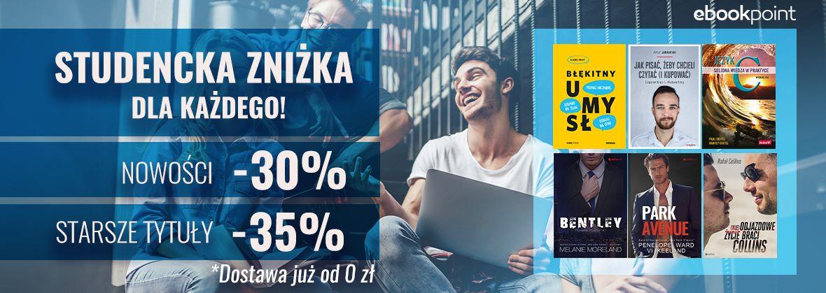 Promocja na ebooki Zniżka studencka dla każdego! [Druki -30% oraz -35%]